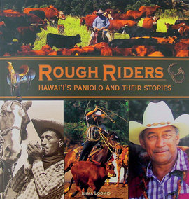 Rough Riders, book by Ilima Loomis