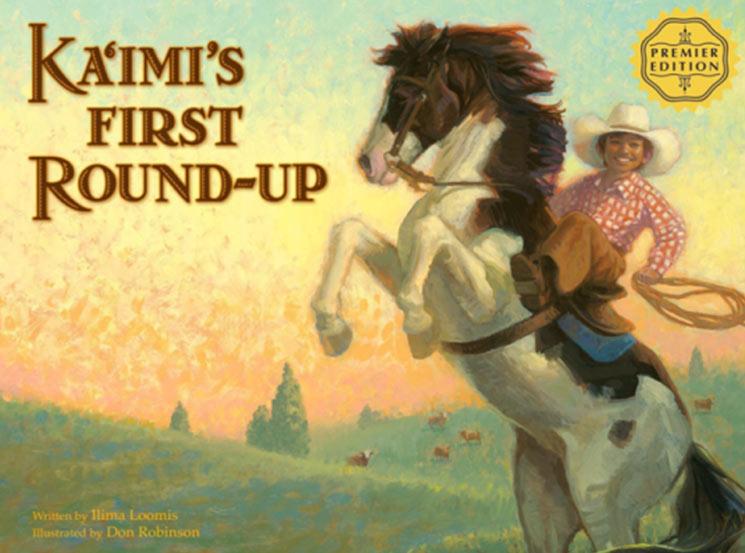 Kaimis First Round Up Ilima Loomis Books.